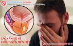 Viêm tuyến tiền liệt và những nguy hại khôn lường
