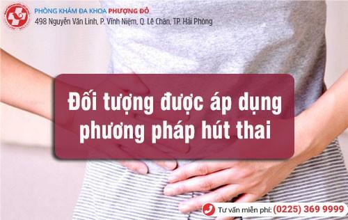 Đối tượng áp dụng hút thai