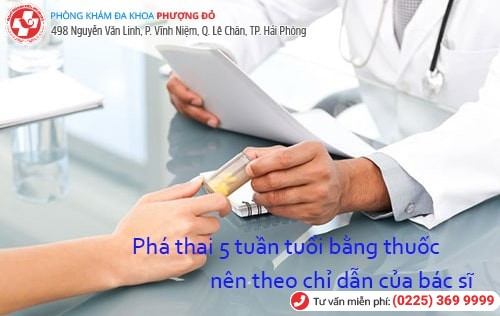 Thai 5 tuần phá bằng thuốc là an toàn nhất