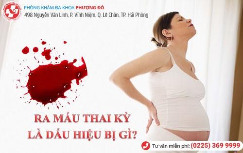 ra máu thai kỳ